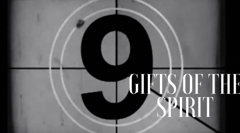 Nine gifts of the spirit